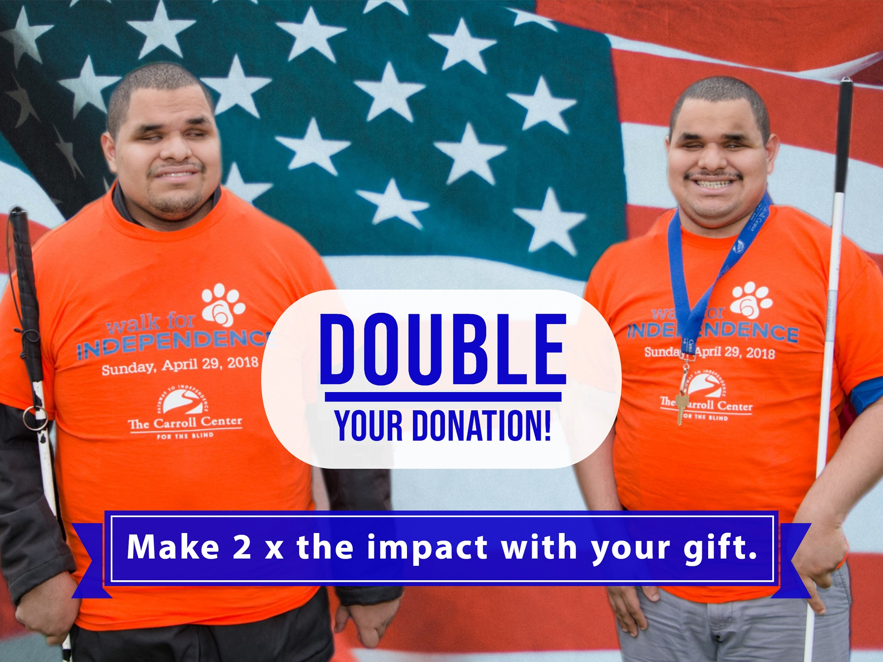 Double your Donation! Make twice the impact with your gift